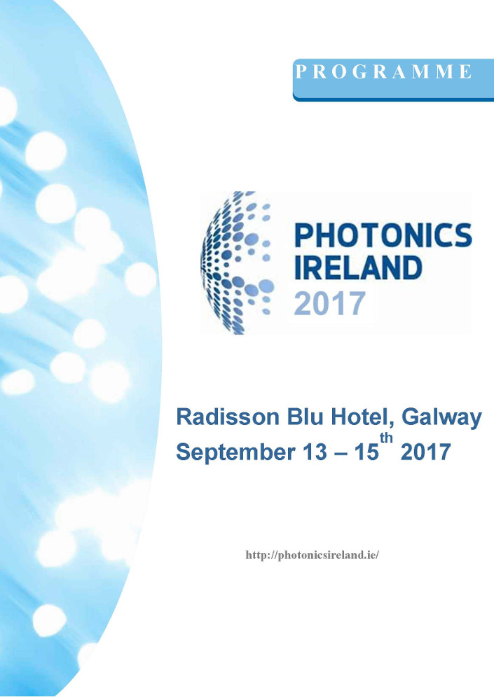 Photonics Ireland Conference, Radisson Blu Hotel, Galway. September 13 - 15th 2017.