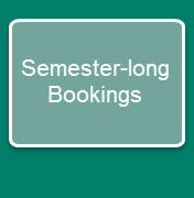 Semester-long Bookings