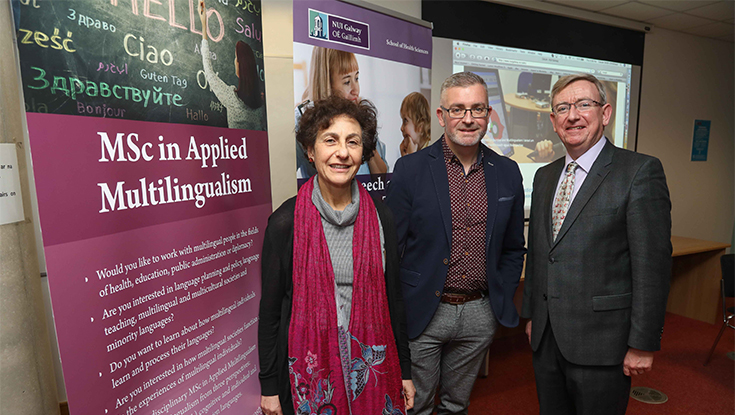 Pictured at the launch of NUI Galway's Centre for Applied Linguistics and Multilingualism were (l-r): NUI Galway's Dr Laura McLoughlin, Dr John Walsh, and President Professor Ciarán Ó hÓgartaigh.