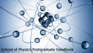 School of Physics Postgraduate Handbook